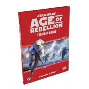 STAR WARS - AGE OF REBELLION : FORGED IN BATTLE