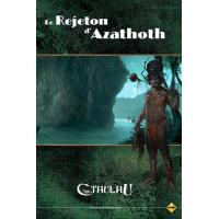 LE REJETON D'AZATHOTH