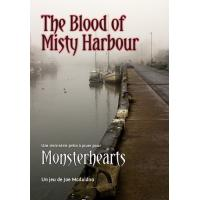 MONSTERHEARTS : THE BLOOD OF MISTY HARBOUR