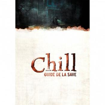 Chill : Guide de la SAVE