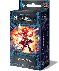 NETRUNNER JCE : INTERSTICES