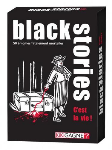 BLACK STORIES - C'EST LA VIE