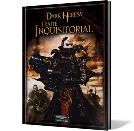 DARK HERESY : TRAITE INQUISITORIAL