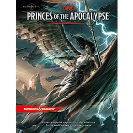 PRINCES OF THE APOCALYPSE - ELEMENTAL EVIL