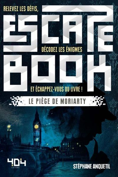 ESCAPE BOOK - LE PIEGE DE MORIARTY