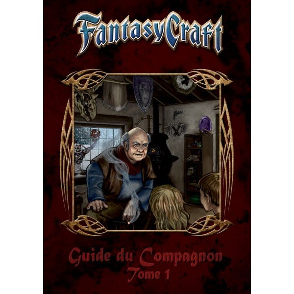 FANTASY CRAFT : GUIDE DU COMPAGNON - TOME 1