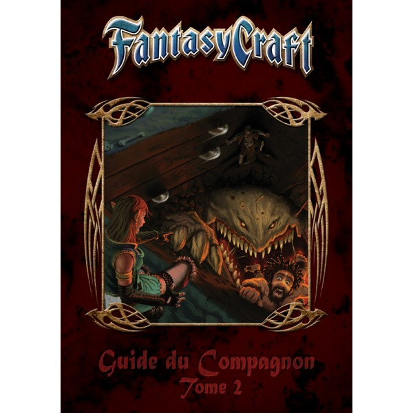 FANTASY CRAFT : GUIDE DU COMPAGNON - TOME 2