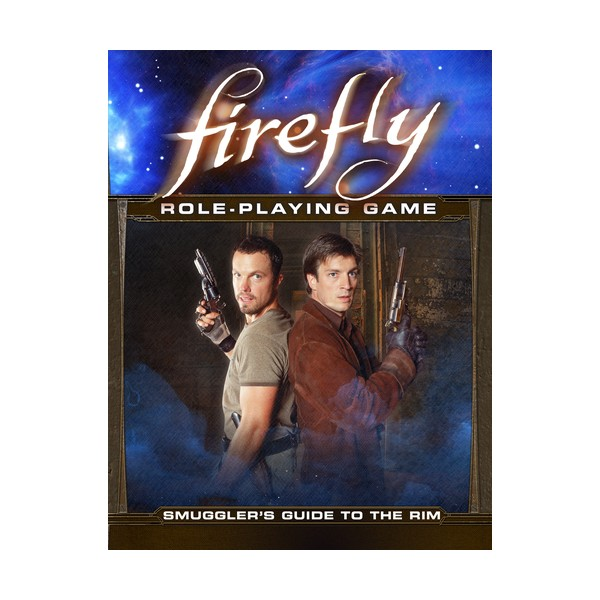 FIREFLY : SMUGGLER'S GUIDE TO THE RIM