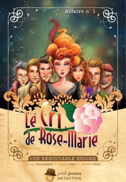 LE CRI DE ROSE MARIE - AFFAIRE N1