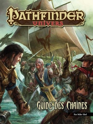 PATHFINDER : GUIDE DES CHAINES
