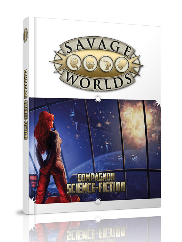 SAVAGE WORLDS : COMPAGNON SCIENCE FICTION