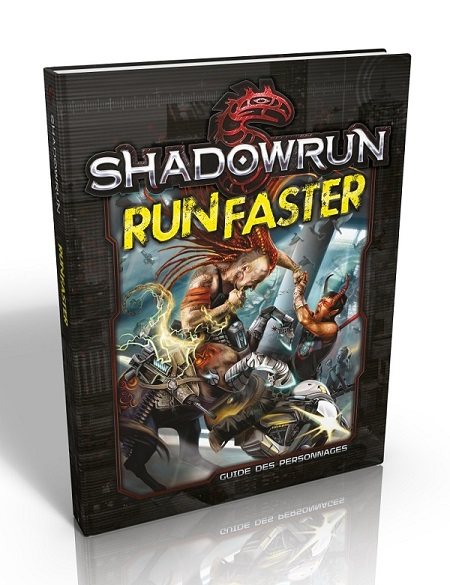 SHADOWRUN : RUN FASTER - GUIDE DES PERSONNA