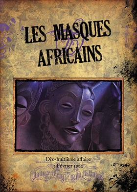 LES MASQUES AFRICAINS (AFFAIRE 18)