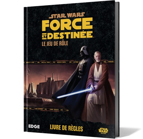 STAR WARS - FORCE ET DESTINEE JDR
